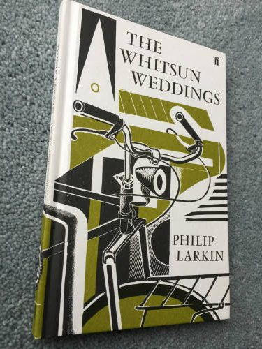 the whitsun weddings The whitsun weddings - philip larkin 19 larkin wrote: i like to read about people who aren't beautiful or lucky, presented with a realistic firmness and humour.